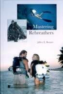 PDC 70 BOOK MASTERING REBREATHERS