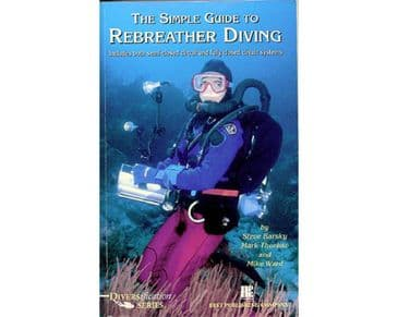 PDC 70 BOOK THE SIMPLE GUIDE TO REBREATHERS