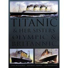 PDC 70 BOOK TITANIC AND HER SISTERS OLYMPIC & BRITANNIC