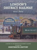 London's District Railway   -   Vol. I    The Nineteenth Century