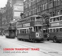 London Transport Trams - A Black & White Album
