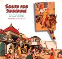 South for Sunshine           Publicity & Posters 1923-1947