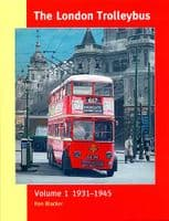 The London Trolleybus - Vol 1.