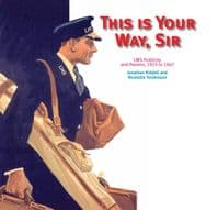 This is Your Way Sir - LMS Publicity & Posters 1923-1947